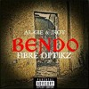 BENDO - AL-GIE & JROY (Produced by JROY) - FIBRE OPTIKZ