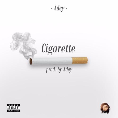 Cigarette - Adey (Prod Adey)
