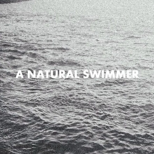 A Natural Swimmer