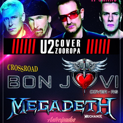 U2 + Bon Jovi + Megadeth (Tower's Rock 17/06)