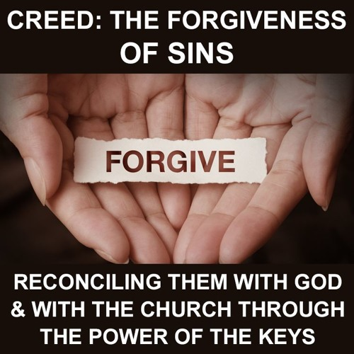 Creed: The forgiveness of sins