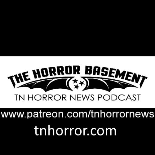 Tn Horror News The Horror Basement Podcast 53