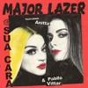 Major Lazer ft Anitta, Pabllo Vittar vs Zuccare - Sua Cara (Lapetina Pvt Reconstruction Mash) mp3