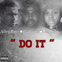 """Westside Strizzy X G-Code FT. B2Cool - """" Do It """""""