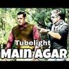 Main Agar (Audio) Atif Aslam _ Salman Khan _ Tubelight