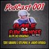 PODCAST 001 BAILE DA FURK MENDES AO VIVO (DJ PC DO ENGENHO)