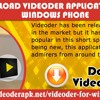 Download Videoder Application For Windows Phone