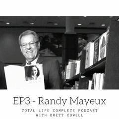 EP3 - Randy Mayeux Speaker, Leadership Trainer and Business Book Guru