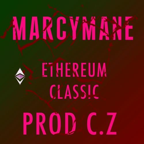 Marcy Mane - Ethereum Classic -  prod C.Z