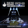 [FCKU - 10] Tekno Warriors VS Mark With A.K. - Star Wars (Paco Rincon Mashup)