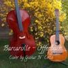 Offenbach - Barcarolle - cover cello and guitar