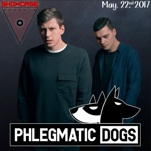 Phlegmatic Dogs - Showcase Mondays