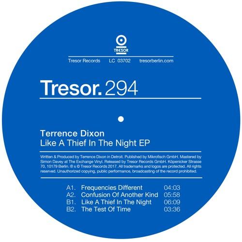 Terrence Dixon – Like A Thief In The Night EP (Tresor.294)