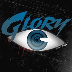 Glory [Prod Arzon & Suni Vega]