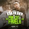 Mc Dede - Panicat De Favela