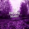 Nexus Festival Podcast 018 - Sg4ry