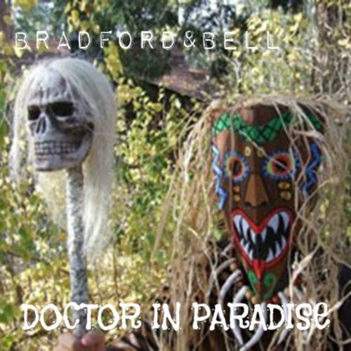 Doctor In Paradise - Bradford & Bell
