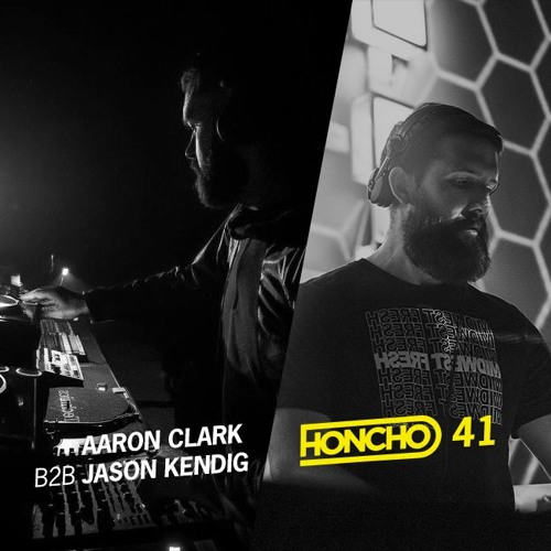 Honcho Podcast 41 - Aaron Clark B2B Jason Kendig