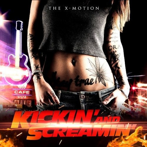 Kickin' and Screamin' (Really Slow Motion / The X-Motion)