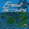 Freak Terrains w/ Keegan Mills Cooke - June 2, 2017