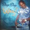 DUP DAP - WHY [MAIN]