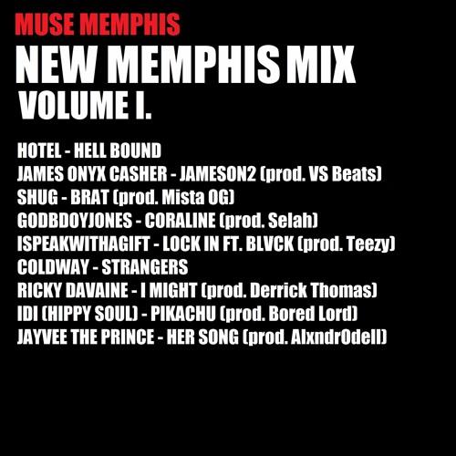 NEW MEMPHIS MIX VOLUME I