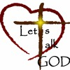 Let's Talk God Ep 11: Whatever You Want To Do