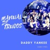 Daddy Yankee - Manual De Trucos (Dj Salva Garcia 2017 Edit)