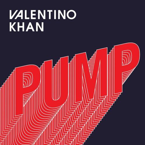 Valentino Khan - Pump