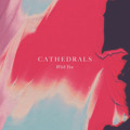 Cathedrals With You Artwork