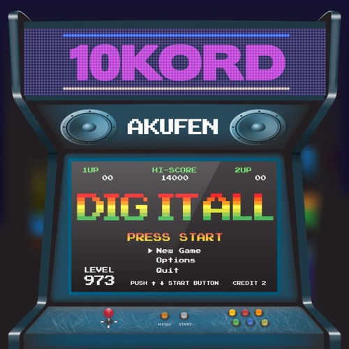 10kord Mix - Dig It All (Free Download!)