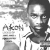 Akon - Locked Up (Jamie James X James Godfrey Remix)Free Download!