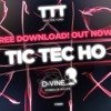 Download Tic-Tec-Ho - D-VINE - Stories Of My Life - ToolTimeTunes Records - TTTR002 - FREE DOWNLOAD!!! Mp3