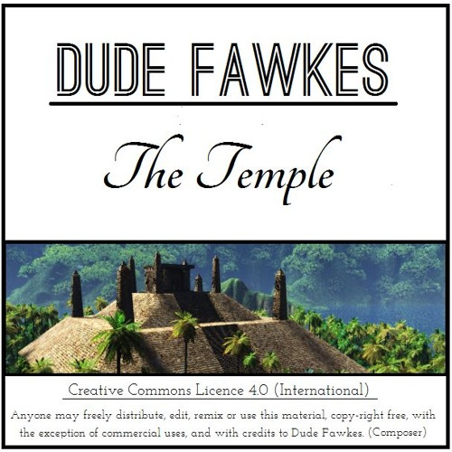 Dude Fawkes - We've found the temple!