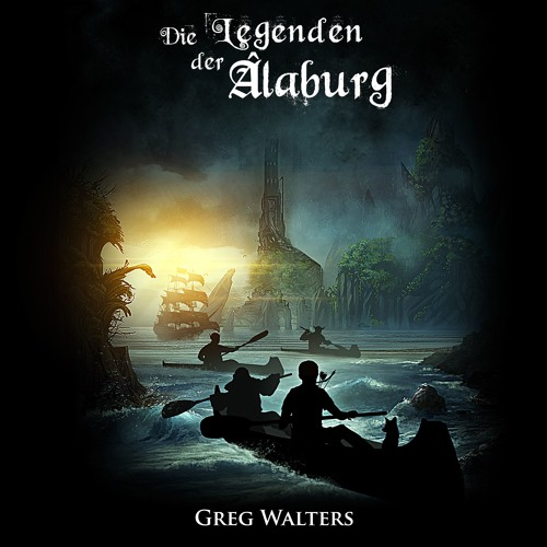 Die Legenden der Alaburg von Greg Walters, gelesen von Marco Sven Reinbold