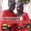 Walegnoumadon - MAGARA SINAYOKO Ft. BATOMA LAGARÉ