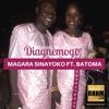 Diagnèmogo - MAGARA SINAYOKO Ft. BATOMA LAGARÉ
