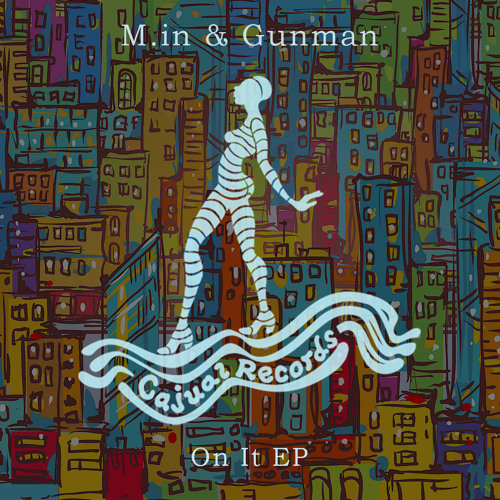 M.in & Gunman - On It EP
