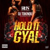 Dj Tokinou X Dj Run - Hold It Gyal - [ TBS & Factory ]