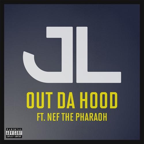 "JL - ""Out Da Hood"" (Feat. Nef The Pharaoh)"