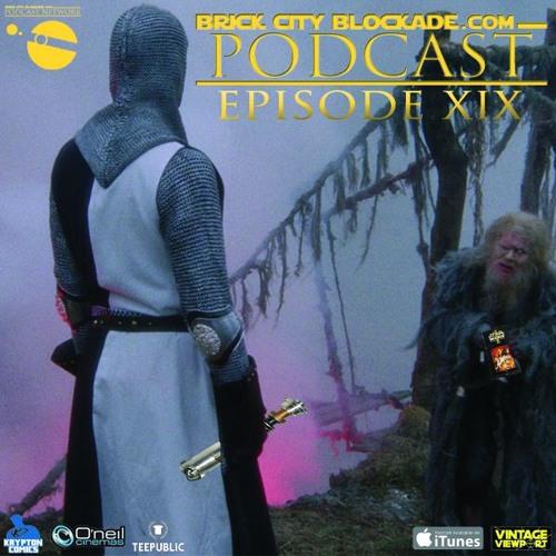 Brick City Blockade Podcast XIX