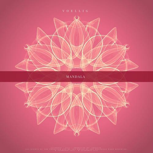 Voellig - Mandala [Deep House | Techno]