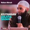 Mutiara Hikmah - Keutamaan Lailatul Qadar - Ustadz Dr. Syafiq Riza Basalamah, MA..mp3