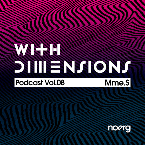 With Dimensions Vol. 08 - Mme.S