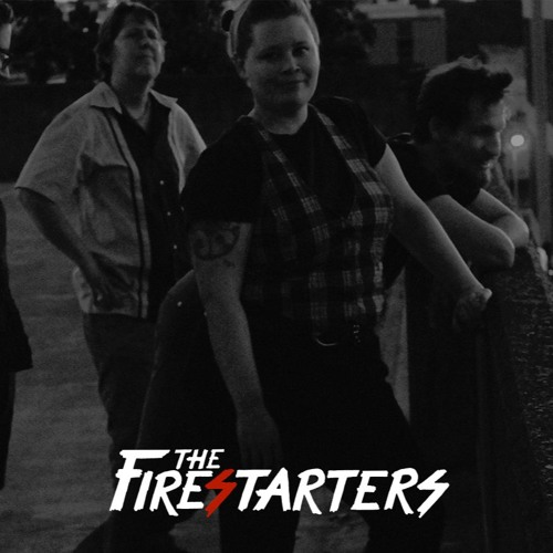 The Firestarters - Comeback