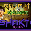 RAJPUT NI KHUMARI (DJ SHAKTI MIX BHAVESH FULL SONG) (BARODA)