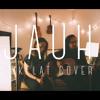 Cokelat - Jauh (Cover)