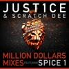 Million Dollars feat. Spice 1 (Scratch Dee Remix) [Clip]