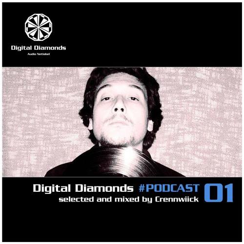 Digital Diamonds #PODCAST 01 by Crennwiick