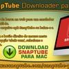 SnapTube Downloader para Mac.mp3